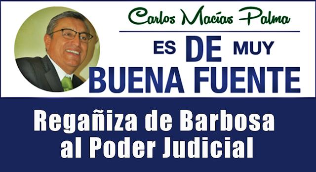 Regañiza de Barbosa al Poder Judicial