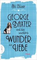 https://www.randomhouse.de/Buch/George-Baxter-und-das-unerhoerte-Wunder-der-Liebe/Abi-Oliver/Limes/e549950.rhd