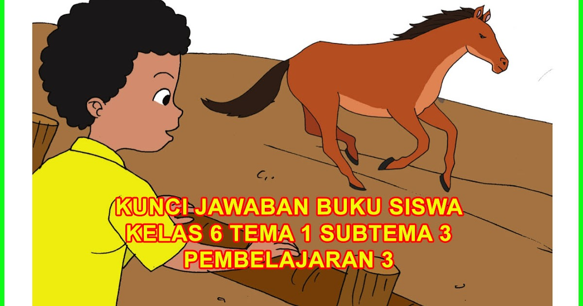 Kunci Jawaban Tema 3 Kelas 6 Bahasa Sunda