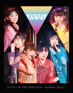 Fairies LIVE TOUR 2014 -Summer Party- [Jaburanime]