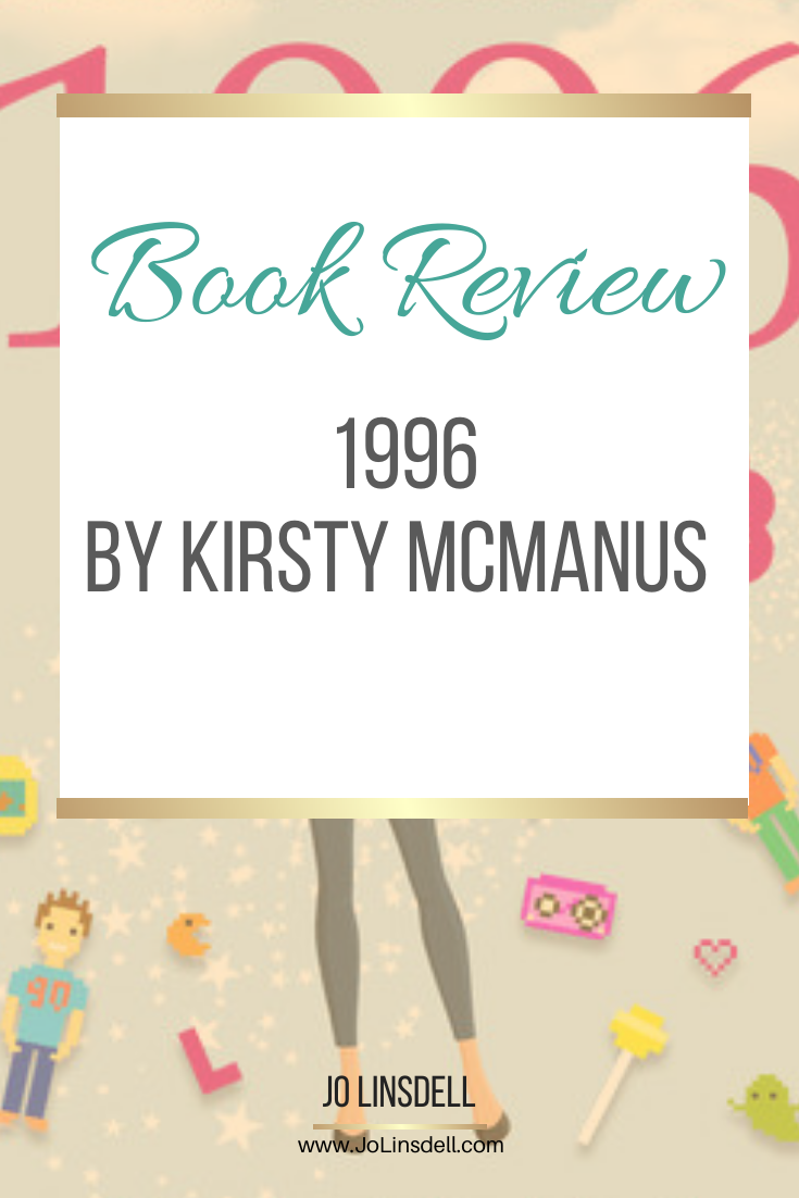 #Book Review: 1996 by Kirsty McManus