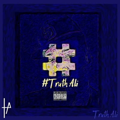 Truth Ali - Truthali (2019) - Album Download, Itunes Cover, Official Cover, Album CD Cover Art, Tracklist, 320KBPS, Zip album