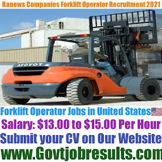 Ranews Companies Forklift Operator Recruitment 2021-22