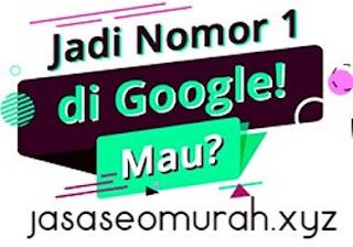 Inilah cara agar website anda berada di page satu google