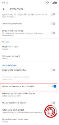 6. Langkah terakhir untuk menonaktifkan getar pada keyboard, silakan nonaktifkan pilihan pada Info via sentuh saat tombol ditekan