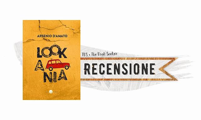 recensione Lookania Arsenio D'Amato