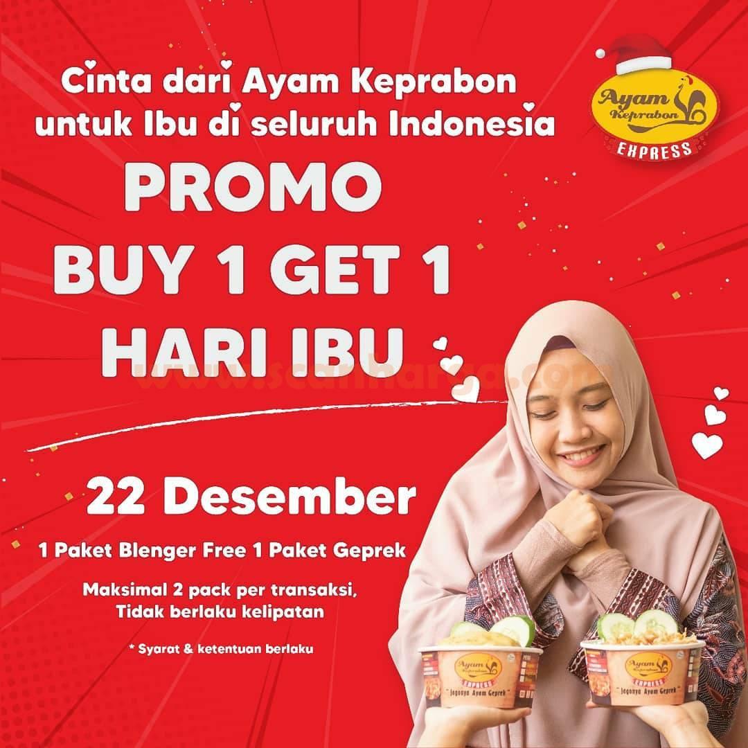 Ayam Keprabon Promo BUY 1 GET 1 Free – Spesial HARI IBU*