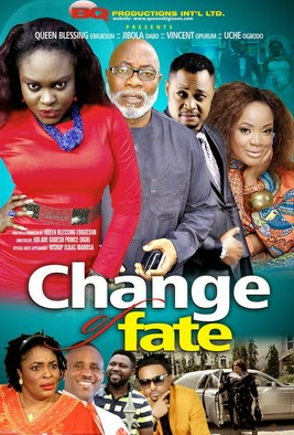 change of fate nollywood movie