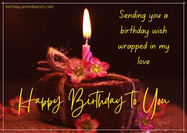 cake,Birthday Card,love,wish