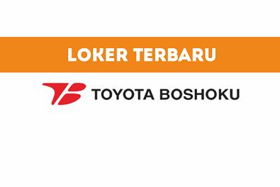 Lowongan Kerja PT. Toyota Boshoku Indonesia 2021