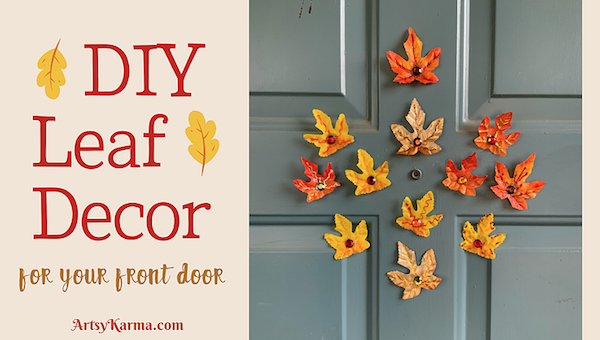 DIY Fall Leaves Front Door Decoration