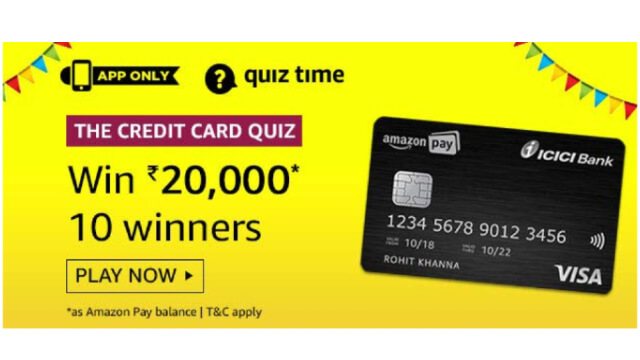 Amazon Credit Card Quiz Answers - Win ₹20,000