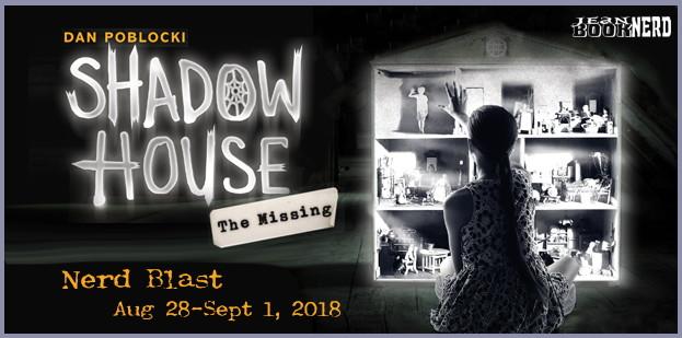 Nerdblast The Missing Shadow House 4 By Dan Poblocki