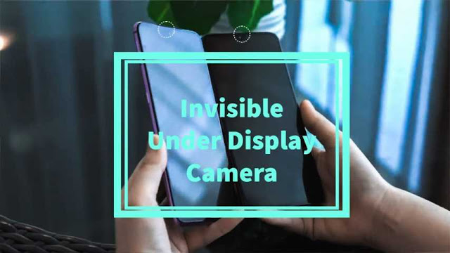Invisible Under Display Camera