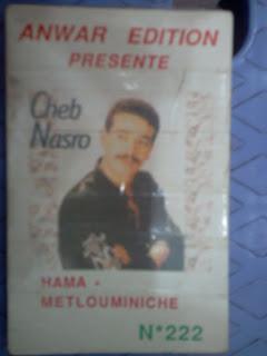 Cheb Nasro-Ha ma metlouminiche