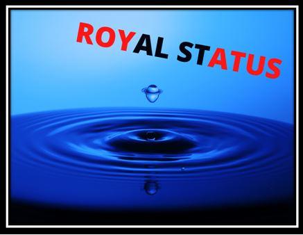 ROYAL STATUS