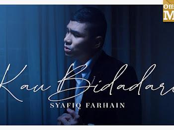 Lirik Lagu Kau Bidadari Syafiq Farhain