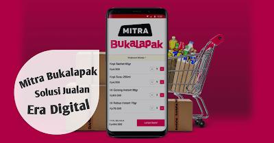 Mitra Bukalapak, Solusi Jualan Era Digital