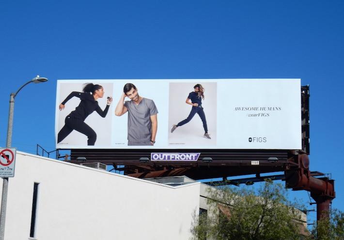 Awesome humans wear Figs billboard