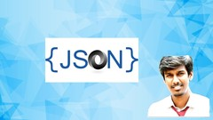 The Complete JSON & JSON-based App Development Course
