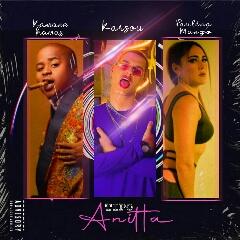 Karsou feat. Paulina Manzo & Kamané Kamas - Tipo Anitta (2020) [Download]