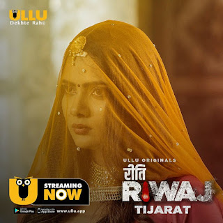Riti Riwaj (Tijarat) Part 4 All Episode Ullu Web Series Download 480p 720p WEBRip