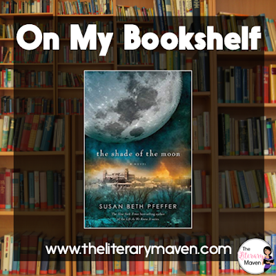 In The Shade of the Moon by Susan Beth Pfeffer, the final installment in the Life As We Knew It Series, events grow increasingly dark. There's a delicate balance between the new classes in community and the surrounding town where Jon and his family live, and not everyone survives when that balance is destroyed. Read on for more of my review and ideas for classroom application.