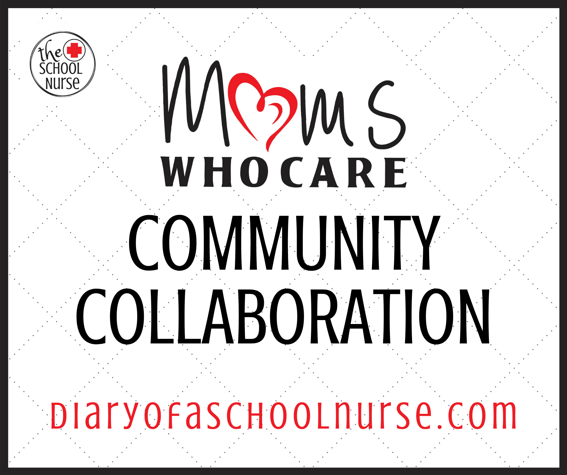 The Relentless School Nurse: 'Moms Who Care' Because it