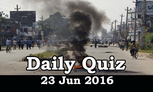 Daily Current Affairs Quiz - 23 Jun 2016