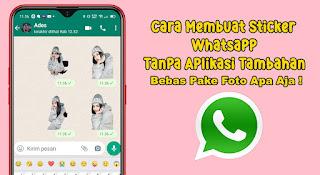 Cara Membuat Sticker Whatsapp Tanpa Aplikasi