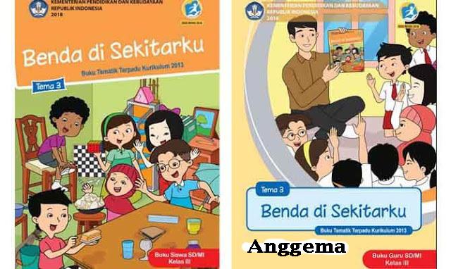 Buku Siswa dan Buku Guru SD Kelas 3 Kurikulum 2013 revisi 2018