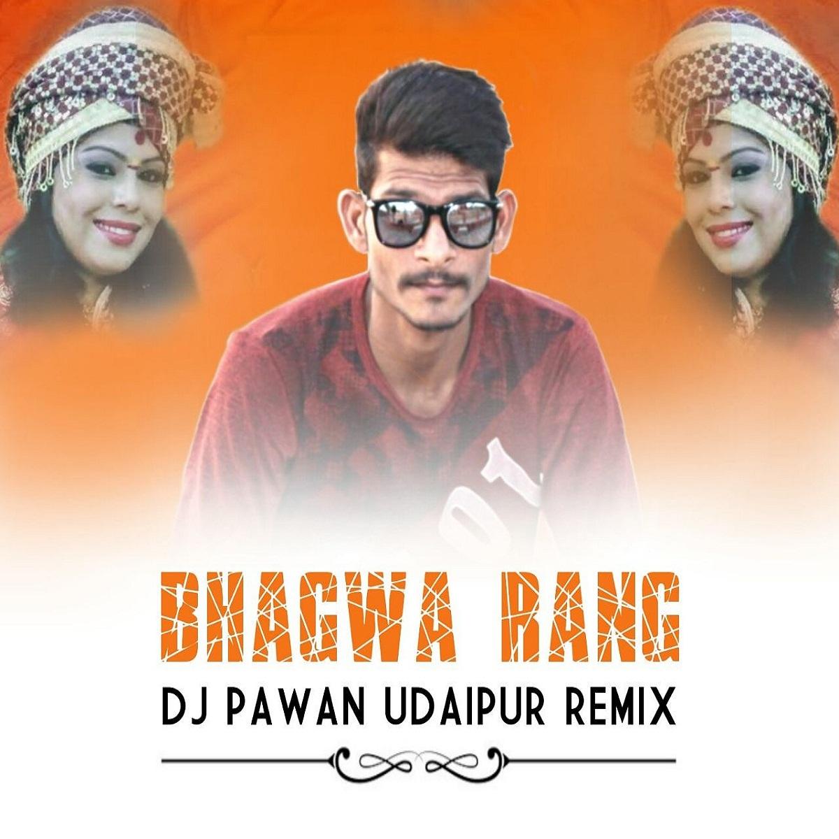 Bhagwa Rang Dj: Bhagwa Rang Dhol (Reggaeton Mix) Pawan Vasita Udaipur