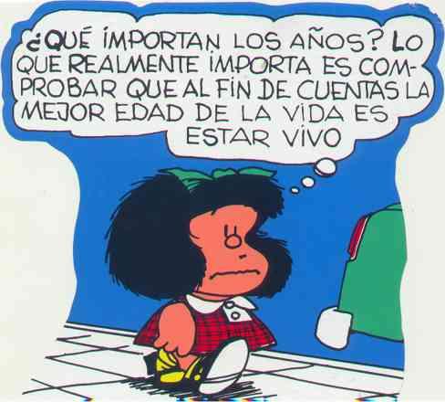 Frases De Mafalda En Cumpleaños Imagui