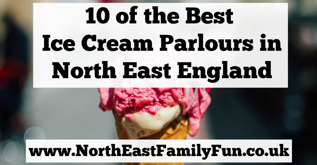 10 of the Best North East Ice Cream Parlours