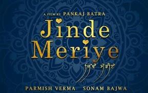 Parmish Verma, Sonam Bajwa, Yuvraj Hans Punjabi Movie Jinde Meriye Movie Budget, profit collection 29.25 crores of all time at the Punjabi box office