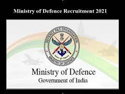 Ministry of Defence Recruitment 2021,Ministry of Defence Recruitment,Ministry of Defence Application Form,Ministry of Defence, Govt. of India