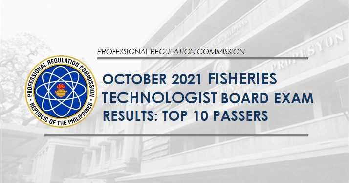 October 2021 Fisheries Technologist board exam results: top 10 passers