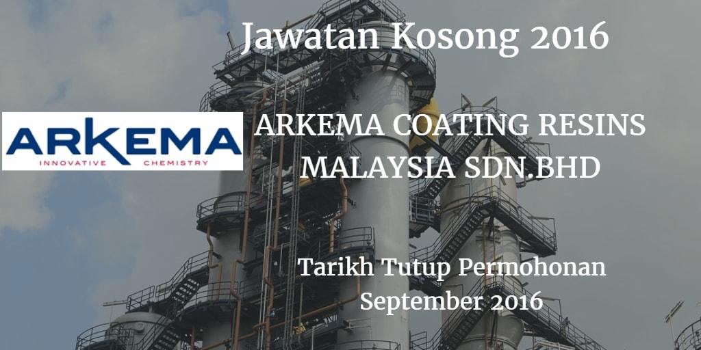 Jawatan Kosong ARKEMA COATING RESINS MALAYSIA SDN.BHD September 2016