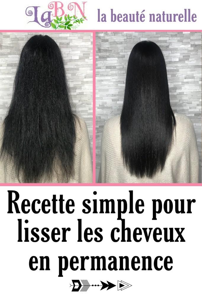 Recette simple pour lisser les cheveux en permanence