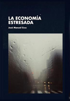 """Portada del ensayo """"La economía estresada"""" (2017)"""