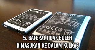Baterai tidak boleh dimasukan ke dalam Kulkas