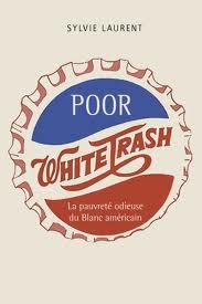 «Poor white trash» en podcast : un pur débat yankee d'Etonnants Voyageurs