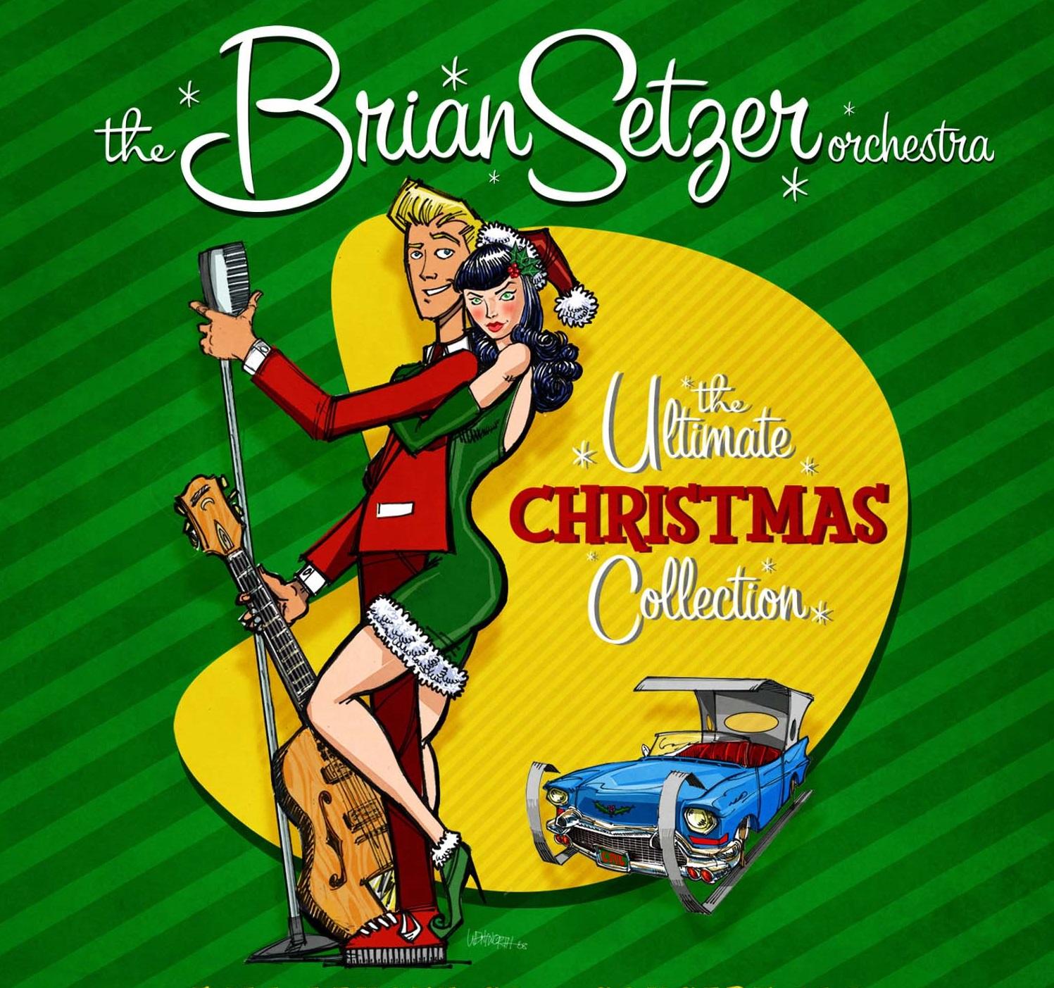 Brian Setzer Christmas.Egroj World Brian Setzer Orchestra The Ultimate Christmas