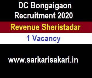 DC Bongaigaon Recruitment 2020 -Revenue Sheristadar