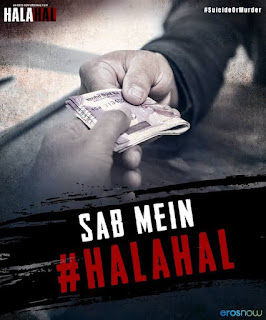 Halahal trailer to find the truth death of his daughter