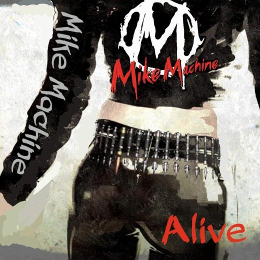 MIKE MACHINE - Alive (2019) full