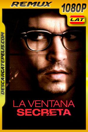 La ventana secreta (2004) 1080p BDRemux Latino – Ingles