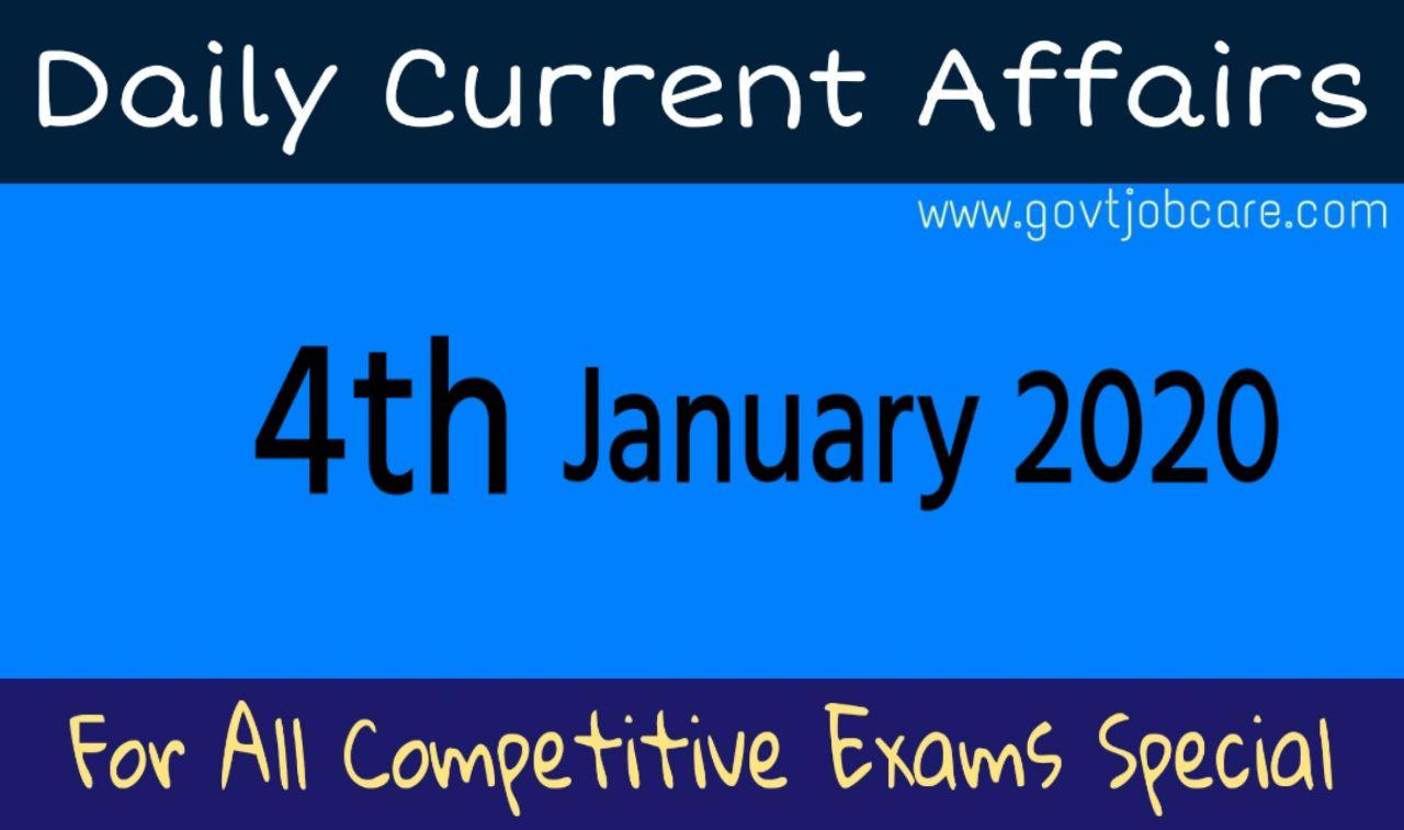 Daily Current Affairs 4th January 2020 - Current Affairs Pdf Free Download - Best Current Affairs
