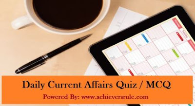 Daily Current Affairs MCQ - 25th August 2017