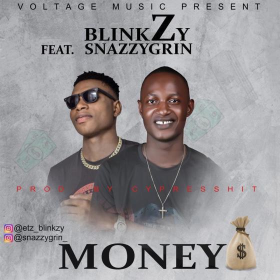[AUDIO] Blinkzy ft Snazzygrin – Money (Prod. Cypresshit)